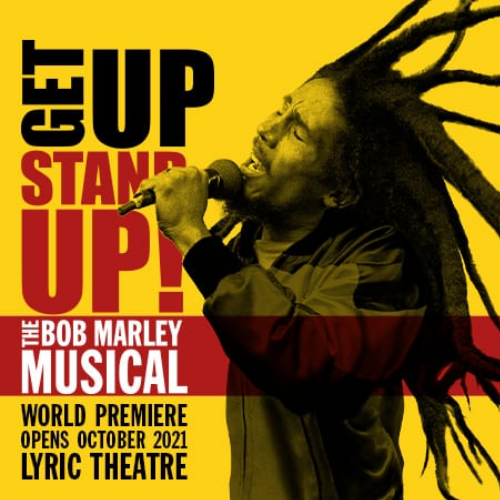 Get Up Stand Up! The Bob Marley Musical Show Cover